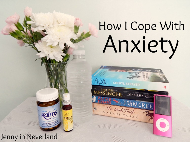How I Cope With Anxiety