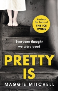 Pretty Is by Maggie Mitchell