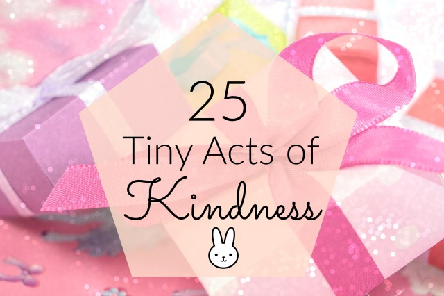25 Tiny Acts of Kindness