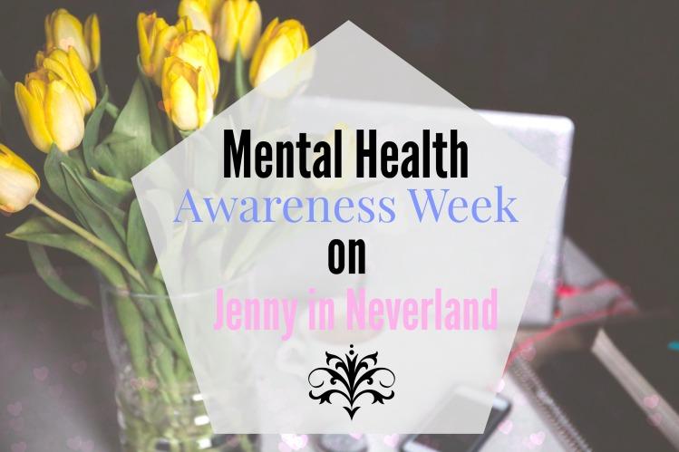 Mental Health Awareness Week on Jenny in Neverland