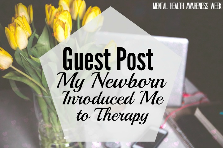 My Newborn Introduced Me to Therapy