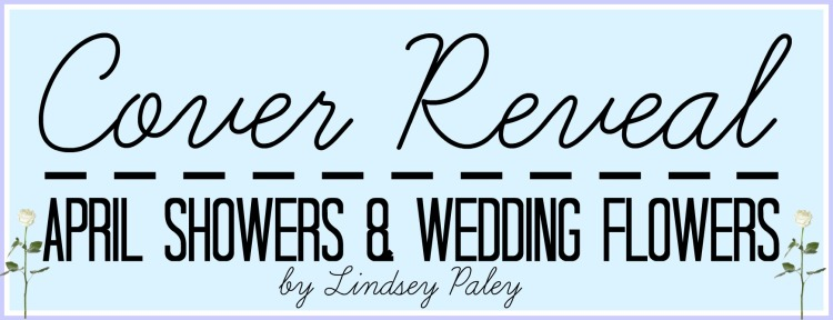 april-showers-and-wedding-flowers-cover-reveal-image