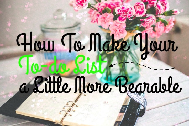 how-to-make-your-to-do-list-a-little-more-bearable