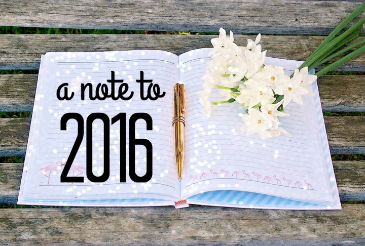 a-note-to-2016
