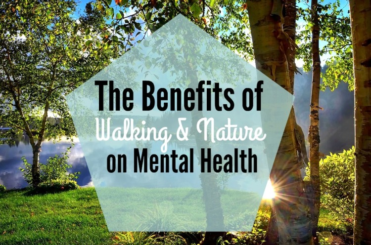 the-benefits-of-walking-and-nature-on-mental-health