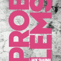 BOOK REVIEW: Problems by Jade Sharma @Emily_BookPR @TrampPress @jadersharma